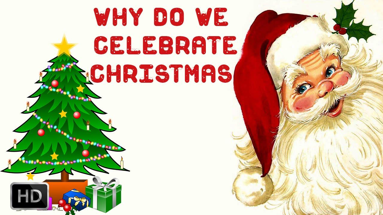 Essay on why we celebrate christmas